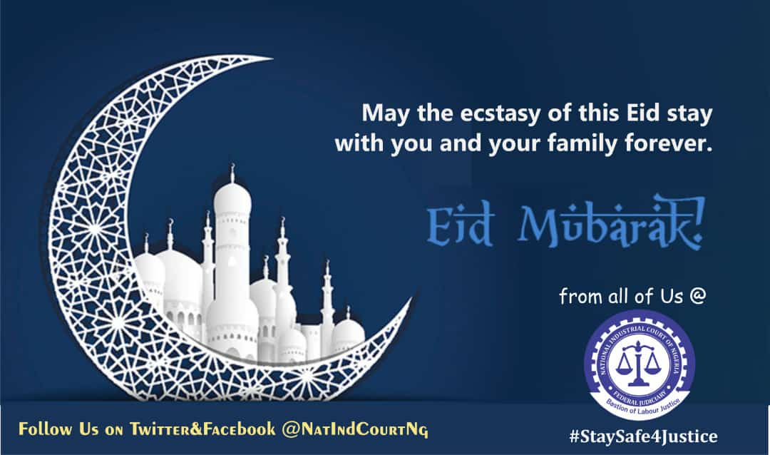 Happy Eid-El-Fitr celebration to you and your from everyone from NICN